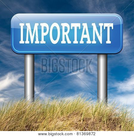 important information very crucial message essential and critical info pay attention high priority road sign arrow