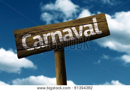 Carnaval wooden sign on blue sky