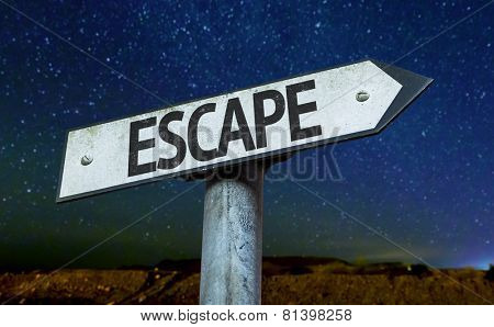 Escape sign with a beautiful night background
