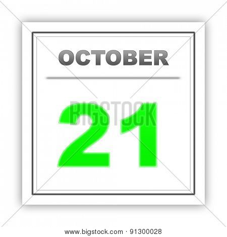 October 21. Day on the calendar. 3d