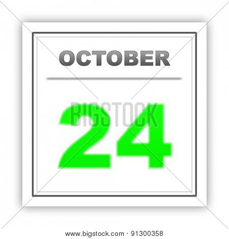 October 24. Day on the calendar. 3d