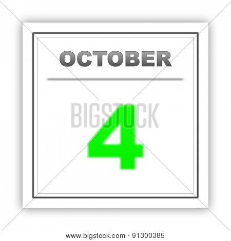 October 4. Day on the calendar. 3d