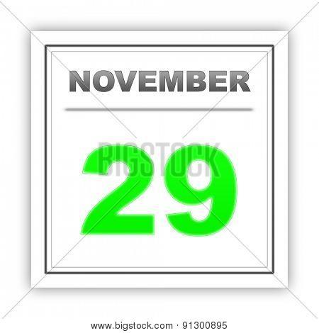 November 29. Day on the calendar. 3d