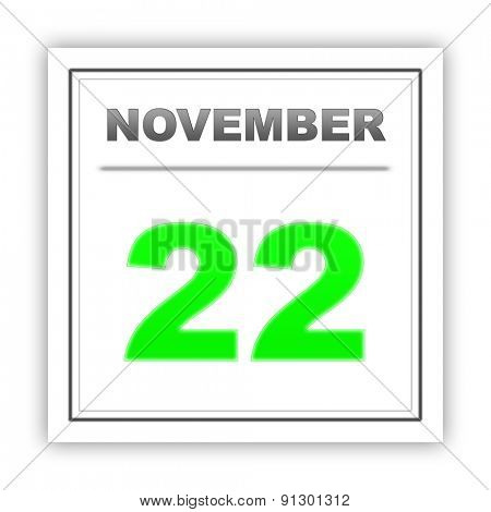November 22. Day on the calendar. 3d