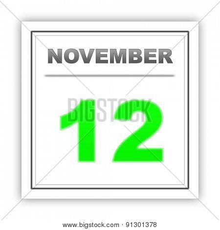 November 12. Day on the calendar. 3d