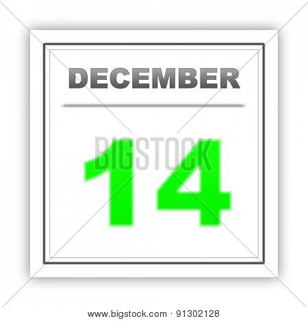 December 14. Day on the calendar. 3d