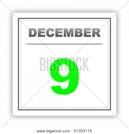 December 9. Day on the calendar. 3d
