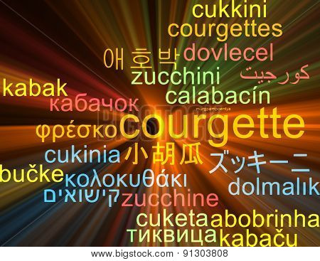 Background concept wordcloud multilanguage international many language illustration of courgette glowing light