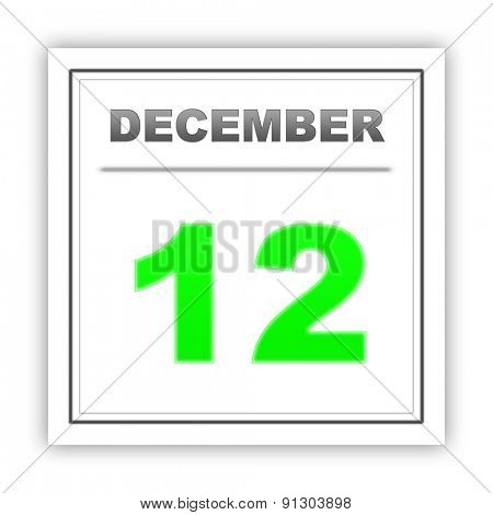 December 12. Day on the calendar. 3d