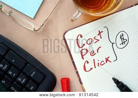 Notepad with word CPC cost per click  concept.