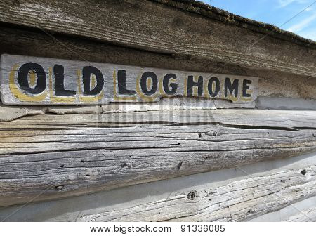 Old Log Home Sign