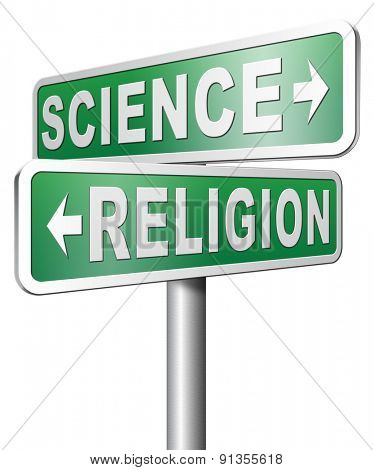 science religion relationship between belief faith and reality evidence and proof evolution or creationism
