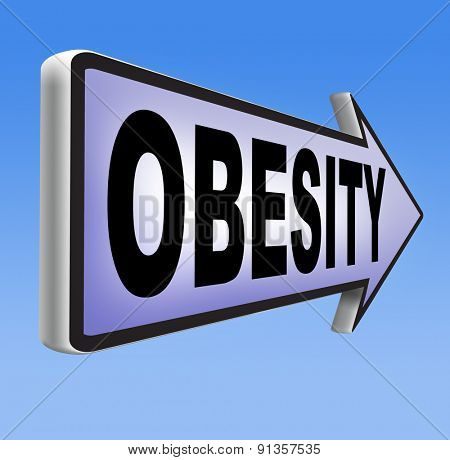 obesity road sign over weight or obese people suffer eating disorder and can be helped by dieting