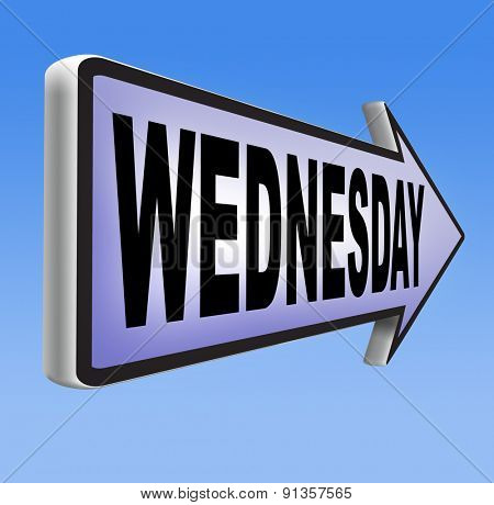 wednesday road sign event calendar or meeting schedule