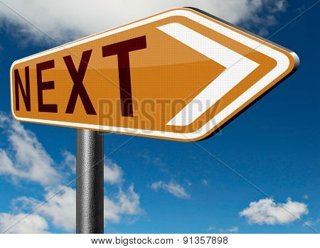 next steps road sign or forward level in gaming, play game higher difficult levels