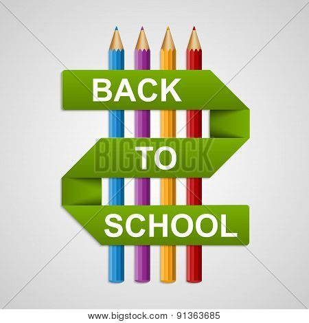 Colorful Pencils With Text Back To School On Paper Ribbon. Vector Illustration.