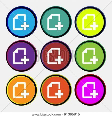 Add File Document  Icon Sign. Nine Multi-colored Round Buttons. Vector