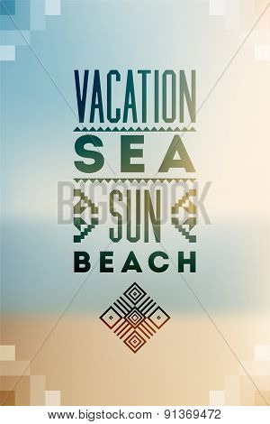 Summer time poster. Vector typographical design with blurry background. Eps 10.