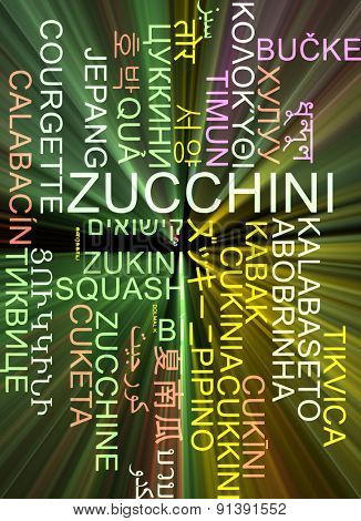 Background concept wordcloud multilanguage international many language illustration of zucchini glowing light