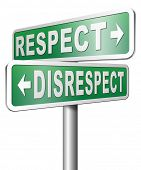 stock photo of respect  - respect disrespect give and earn respectful a different and other opinion or view - JPG