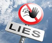 foto of lie  - no more lies stop lying tell the truth and be honest no misleading or deception - JPG