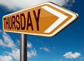 stock photo of thursday  - thursday road sign event calendar or meeting schedule reminder - JPG