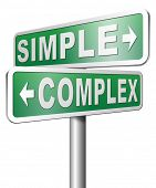 Постер, плакат: simple or complex easy versus complicated or difficult road sign arrow