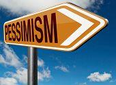 stock photo of mood  - pessimism negative pessimistic thinking bad mood pessimist - JPG