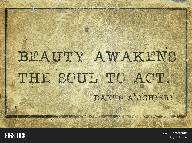 Dante Quotes Beauty Awakens Soul Act  Ancient Image & Photo  Bigstock