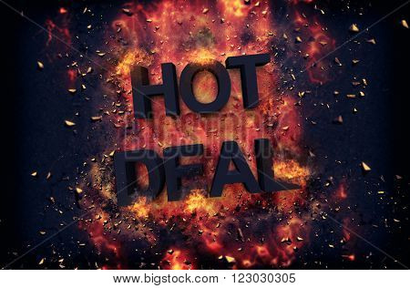 Burning orange fiery flames and explosive sparks on a dark background with the word - HOT DEAL - in black text for a dramatic poster design
