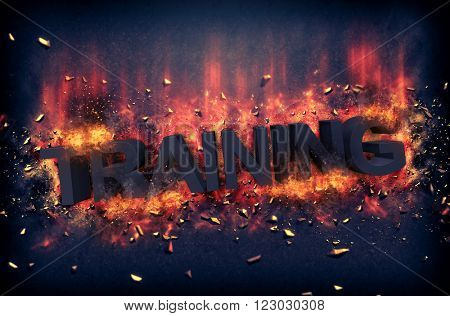 Burning orange fiery flames and explosive sparks on a dark background with the word - TRAINING - in black text for a dramatic poster design
