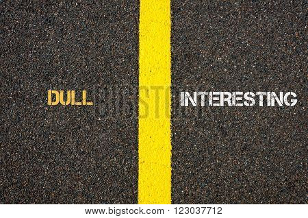 Antonym Concept Of Dull Versus Interesting