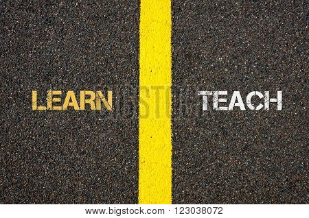 Antonym Concept Of Learn Versus Teach