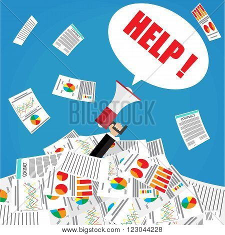 Stressed cartoon businessman in pile of office papers and documents with megaphone bubble speech help sign. Stress at work. Overworked. Vector illustration in flat design on blue background.