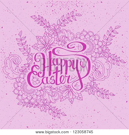 Happy Easter card. Easter holiday background. Hand drawn lettring. Floral pattern on pink background. Vector illustration