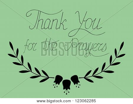 The lettering Thank you for the prayers, written on a green background from hands