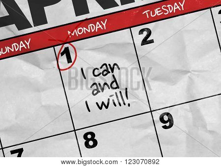 Concept image of a Calendar with the text: I Can and I Will