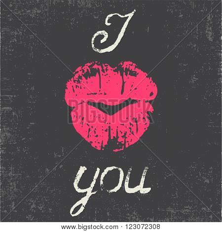 Romantic typography poster I Love You. Stylish grungy handwritten white lettering and pink lips imprint in a heart form on messy black background. Modern print with hand drawn conceptual callygraphy