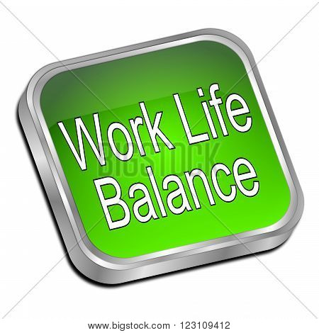 glossy green Work Life Balance button on white background