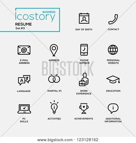 Set of modern vector plain simple thin line design icons and pictograms for your resume. DOB, contact, phone, address, website, work experience, education, activities, information, info