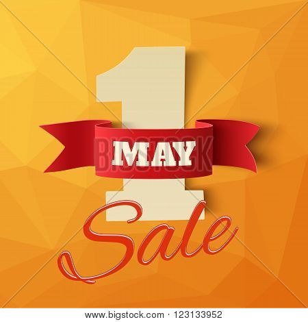 May 1st. Sale. Labor Day background. Poster or brochure template on polygonal backdrop. Vector illustration.