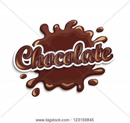 Vector illustration of chocolate drops and blot with lettering . Sweet and stain and shape.