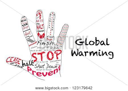 Hand outline with text for stop and Global Warming.