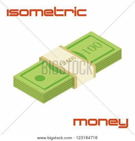 Bundle of cash. Hundreds of dollars - vector isometric illustration