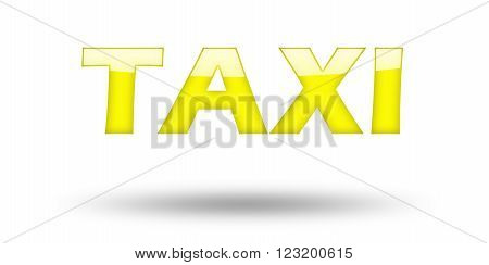 Text TAXI with yellow letters and shadow. Illustration, isolated on white