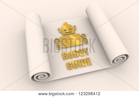 Cute vintage robot on paper roll. Robotics industry relative image. 3D rendering. Metallic material. Robot guide text