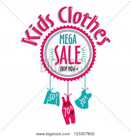 sale label for clothing kids stores. Mega sale badge. Vector tag for print or website.