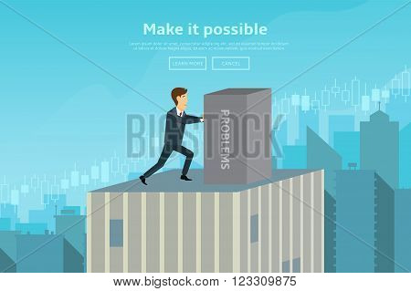 Confident businessman pushing box with problems from top of the building. Concept of web banner with person deals with the problems. Modern flat design of urban landscape, vector illustration.