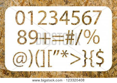 Numbers and symbols with OSB texture isolated on a white background