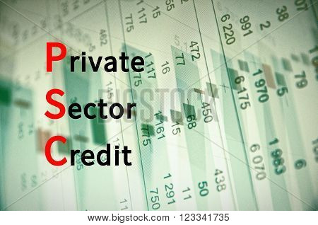 Acronym PSC as Private Sector Credit. The financial data visible in the background.